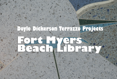 Doyle Dickerson Terrazzo - Fort Myers Beach Library