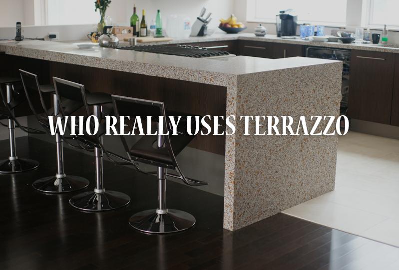 Who Really Uses Terrazzo