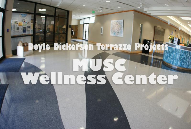 Doyle Dickerson Terrazzo - MUSC Wellness Center