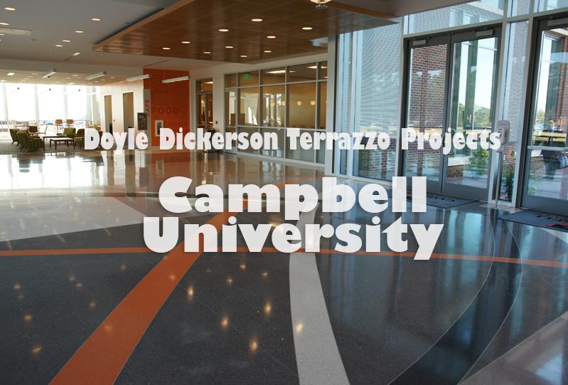 Doyle Dickerson Terrazzo - Campbell University