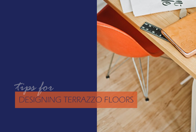 Tips for Designing Terrazzo Floors