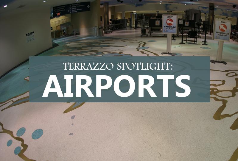 Terrazzo Spotlight: Airport Design