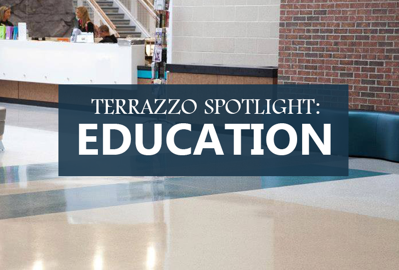Terrazzo Spotlight: Education