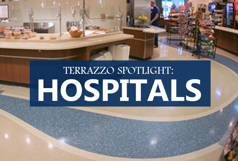 Terrazzo Spotlight: Hospitals