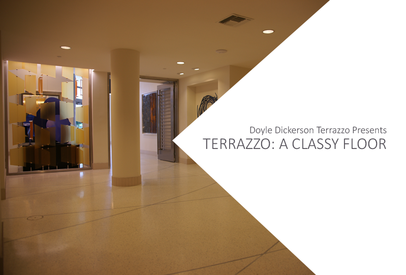 Terrazzo: A Classy Floor