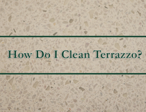 How Do I to Clean Terrazzo?