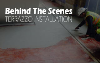 Behind the Scenes Terrazzo Installation