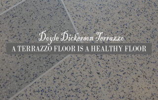 A Terrazzo Floor is a Healthy Floor