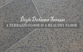 A Terrazzo Floor is a Healthy Floor