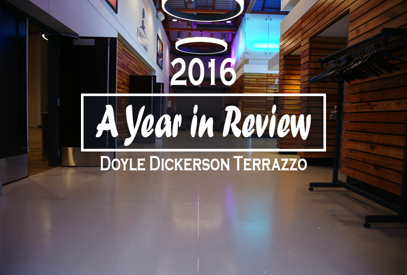 Doyle Dickerson Terrazzo Year in Review 2016