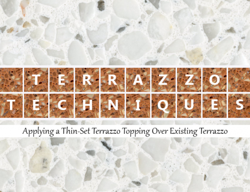 Terrazzo Techniques: Applying a Thin-Set Terrazzo Topping Over Existing Terrazzo