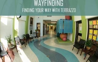 Wayfinding: Finding Your Way with Terrazzo