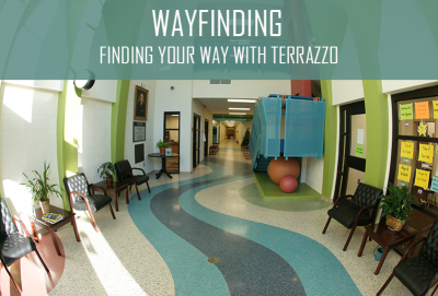Wayfinding: Finding Your Way with Terrazzo