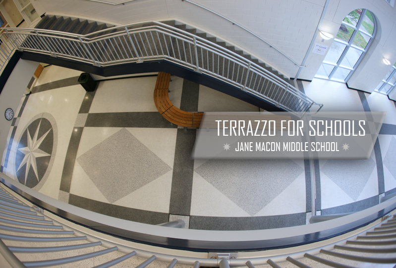 Terrazzo for Schools Case Study: Jane Macon Middle School