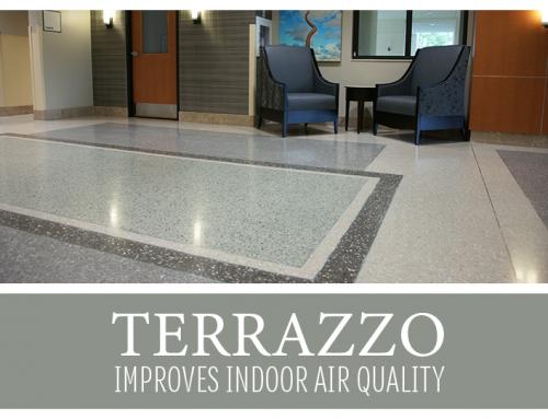 Terrazzo Improves Indoor Air Quality