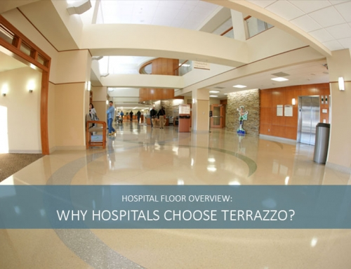 Why Hospitals Choose Terrazzo Flooring?