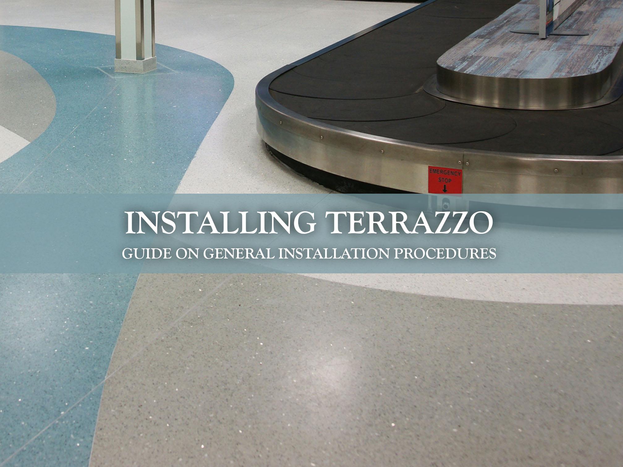 Installing Terrazzo General Installation Procedures